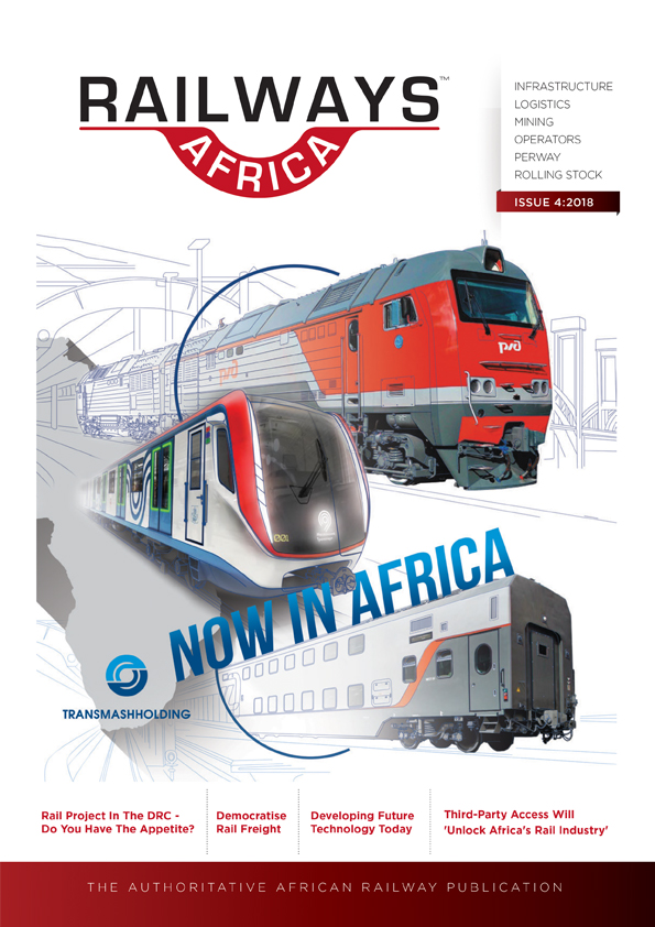 Railways Africa<sup>TM</sup> Issue 4 - 2018