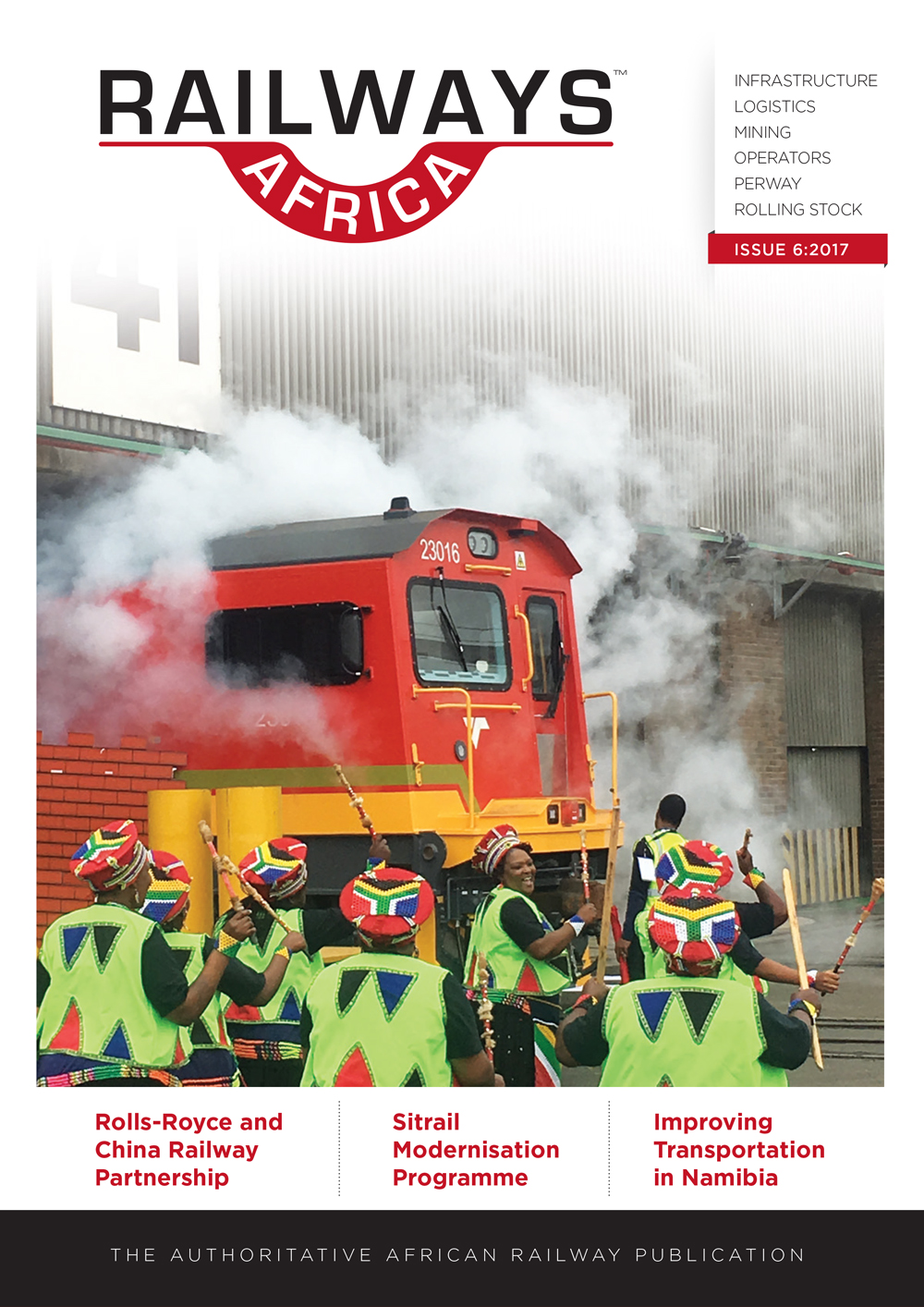 Railways Africa Issue 6 - 2017