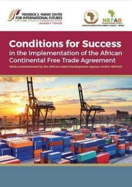 Conditions For Success In The Implementation Of The African Continental Free Trade Agreement