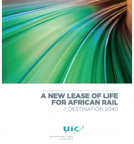 A New Lease Of Life For African Rail - Destination 2040