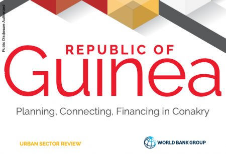 Guinea Urban Sector Review: Planning, Connecting, Financing in Conakry