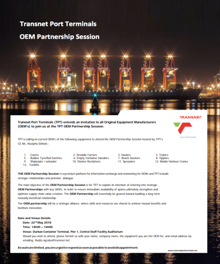 Transnet Port Terminals (TPT) extends an invitation to all Original Equipment Manufacturers (OEM's) to join us at the TPT OEM Partnership Session