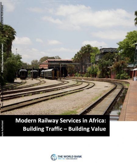 Modern Railway Services In Africa : Building Traffic - Building Value